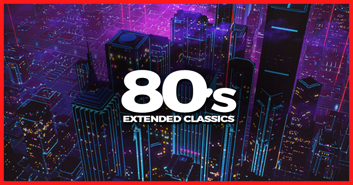 Top 80's Classics Extended Collection Vol  01 - DJ Leakz